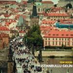 İstanbullu Gelin Dizisi Prag'da – 2